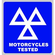 Product Details - Motorcyles Tested Sign 600x625mm - SMS0022